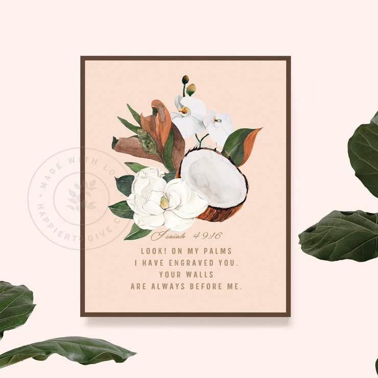 On My Palms I Have Engraved You : Vintage Magnolia and Coconut : Printable Download