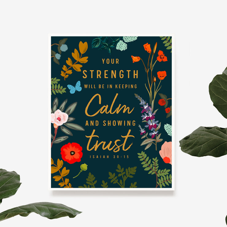 Stay Calm and Show Trust : Vintage Botanicals : Printable Download : Free Gift