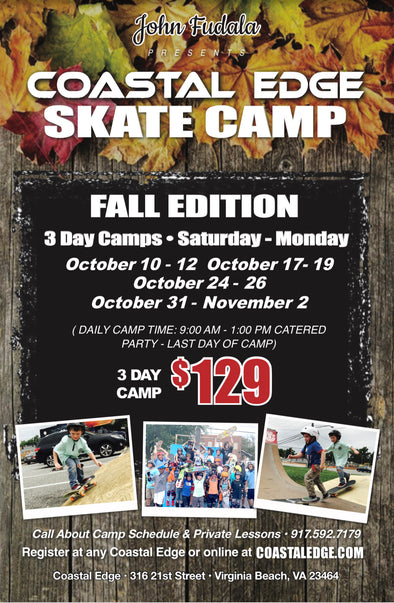 Coastal Edge 3 Day Fall Skate Camp presented by John Fudala