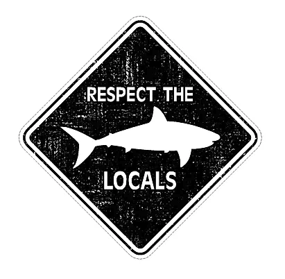 Respect the Locals Large Sticker