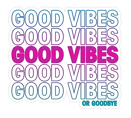 Good Vibes Small Sticker