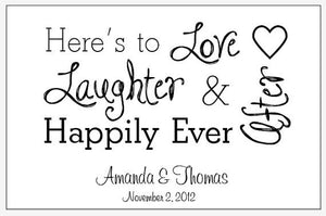 """Love Laughter Happily Ever After"" Can Huggers"