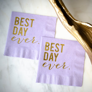Custom Best Day Ever Party Napkins