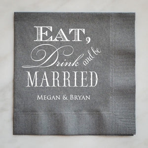 Eat Drink & Be Married Napkins - Set of 100
