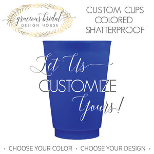Custom Colored Shatterproof Cups