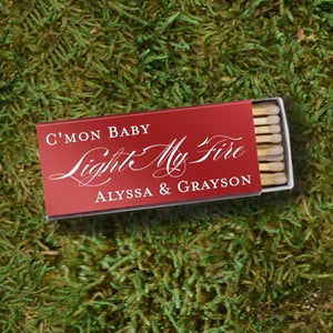 "Large Personalized ""Light My Fire"" Matches"