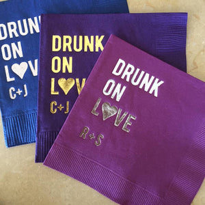 "Custom ""Drunk On Love"" Party Napkins"