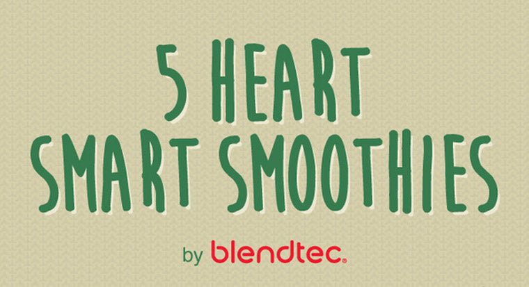 5 heart smart smoothies