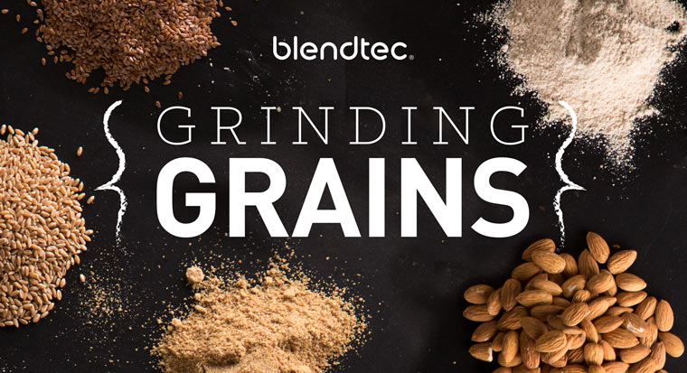 Blendtec grinding grains