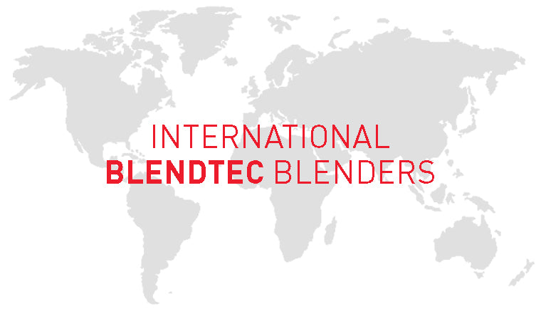 international Blendtec blenders
