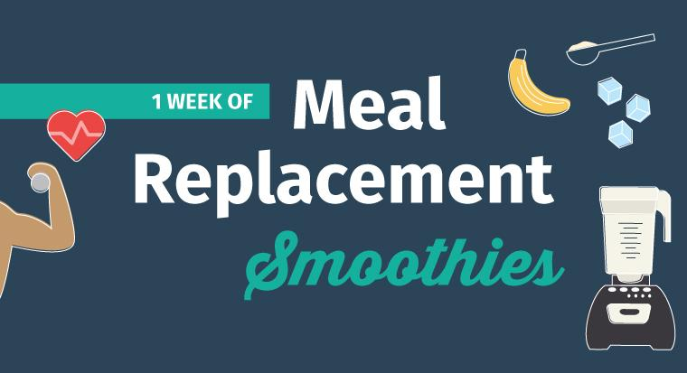 7 Healthy Meal Replacement Smoothie Diet Recipes