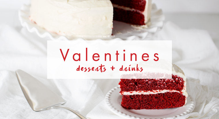 Valentine's desserts and drinks