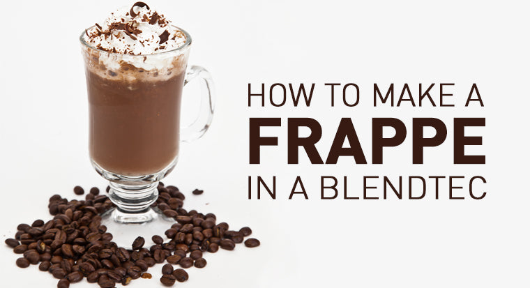 how to make a frappé in a Blendtec