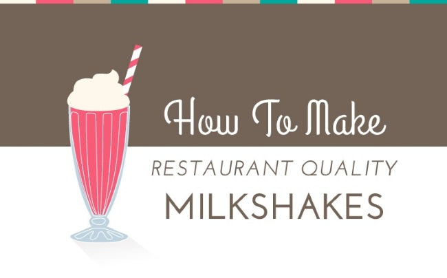 how to make restaurant quality milkshakes