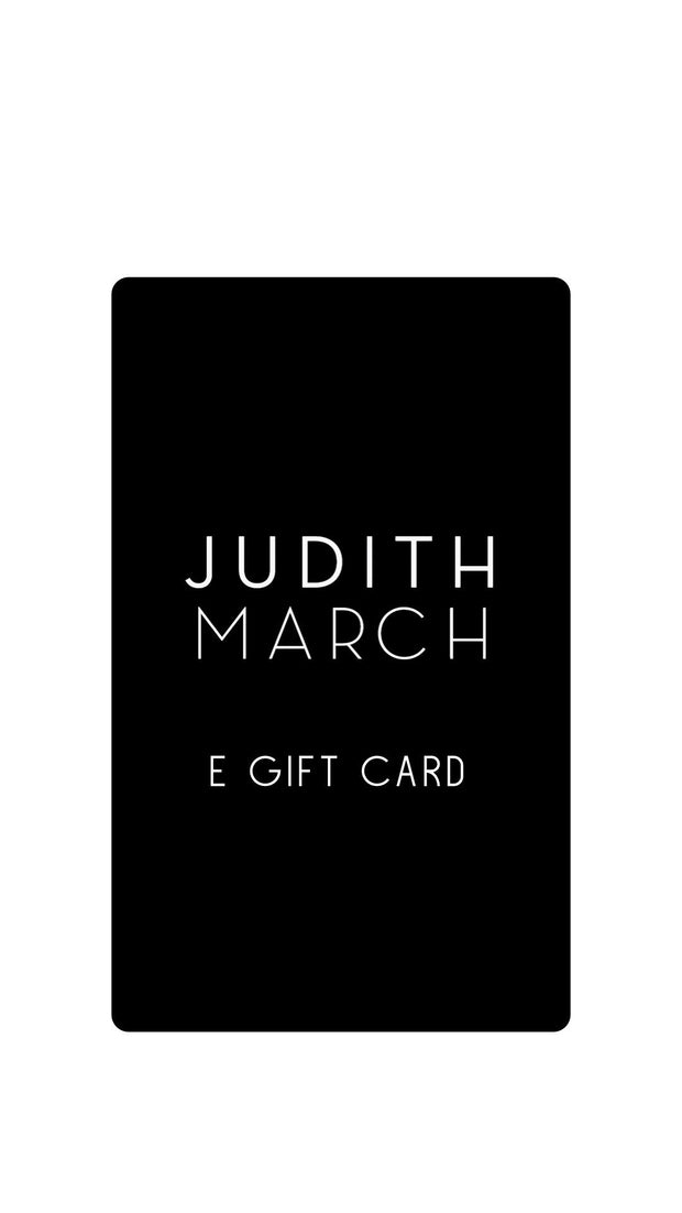 JUDITH MARCH E-GIFT CARD