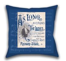 As Long As It Pleases The Ladies — Outdoor Pillow, UV Resistant