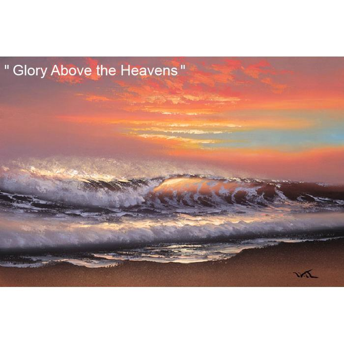 Glory Above the Heavens