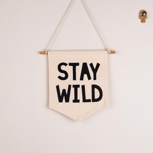 Stay Wild Flag