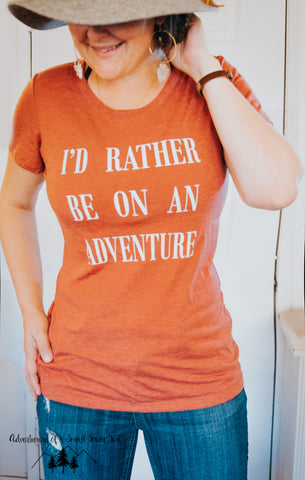 I'd Rather Be On An Adventure - Ladies' short sleeve t-shirt