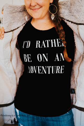 I'd rather be on an adventure - Long Sleeve T-Shirt - Made in the USA