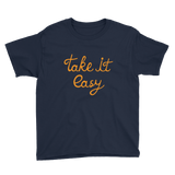 """Take it Easy"" Youth T-Shirt"