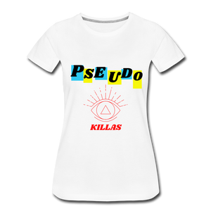 Pseudo Killas (Women's Premium T-Shirt) - white