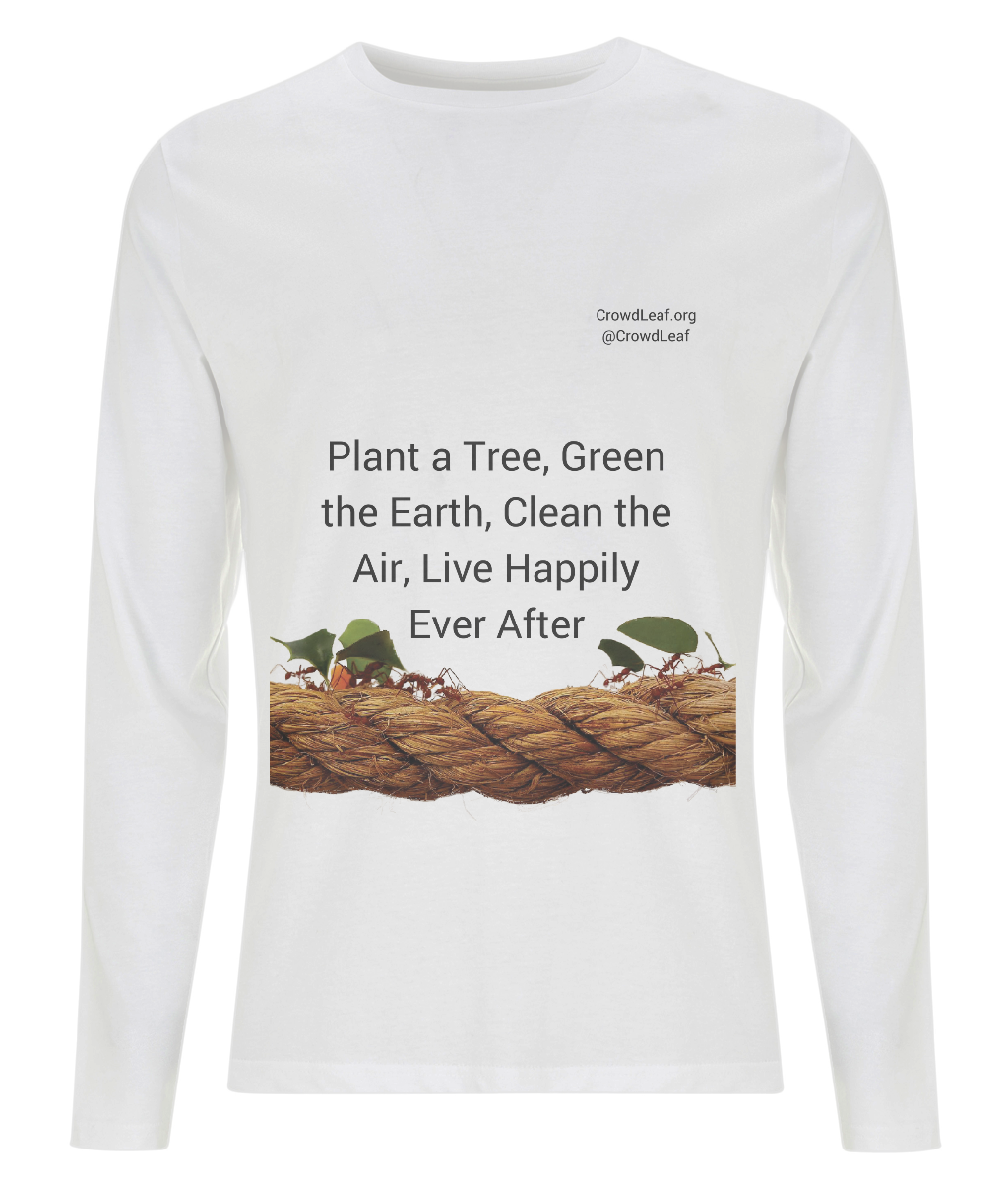 CrowdLeaf Men's Long Sleeve T-Shirt Plant a Tree, Green the Earth, Clean the Air, Live Happily Ever After - Black Type
