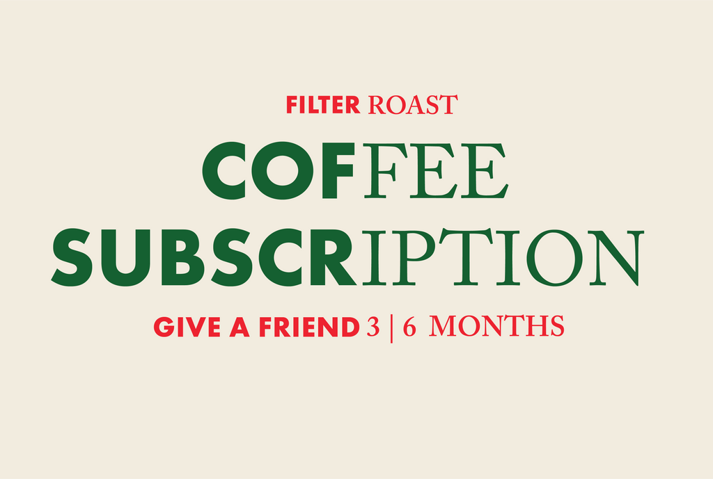 Give A Friend - BB Coffee Club Subscription [Filter Roast]