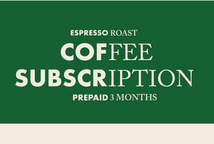 Prepaid BB Coffee Club Subscription - 3 Months [Espresso Roast]