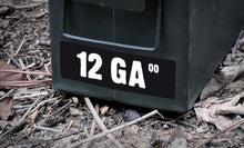 Ammo Label: 12 GA 00