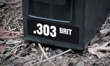 Ammo Label: .303 BRIT