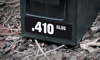 Ammo Label: .410 SLUG