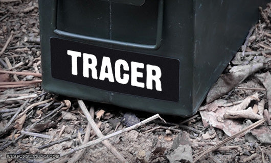 Ammo Label: Tracer