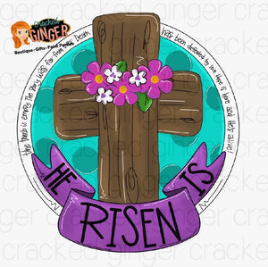 He Is Risen Cross Cutout and Kits