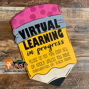 Virtual Learning in Progress Door Hanger or Wall Decor