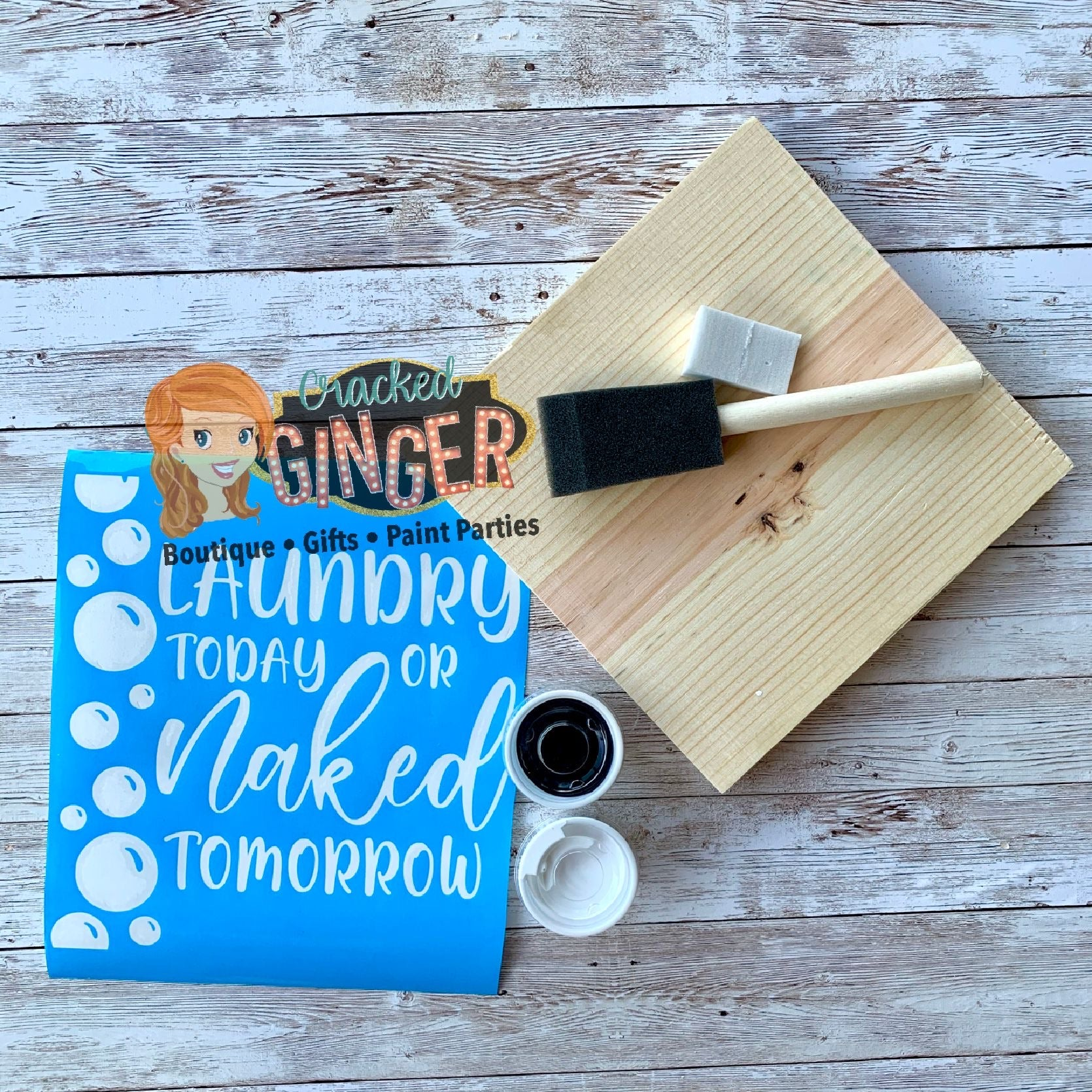 Laundry today or naked tomorrow stencil sign board paint kit