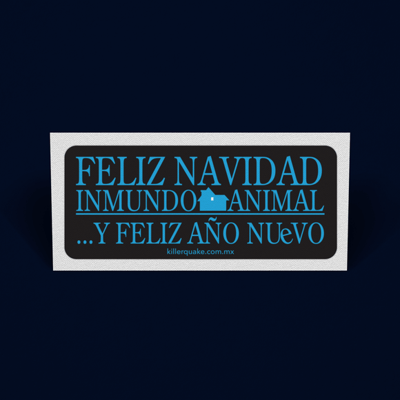 Sticker Feliz Navidad Inmundo Animal - Killer Quake