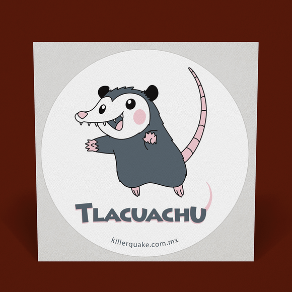 Sticker Tlacuachú - Killer Quake
