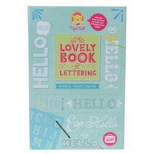 Tiger Tribe - The Lovely Book of Lettering