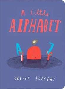 A Little Alphabet - Board Book - Oliver Jeffers