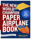 The New World Champion Paper Airplane Book (Signed By The Author!)