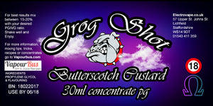 30ml Grog Shot Concentrate - Butterscotch Custard