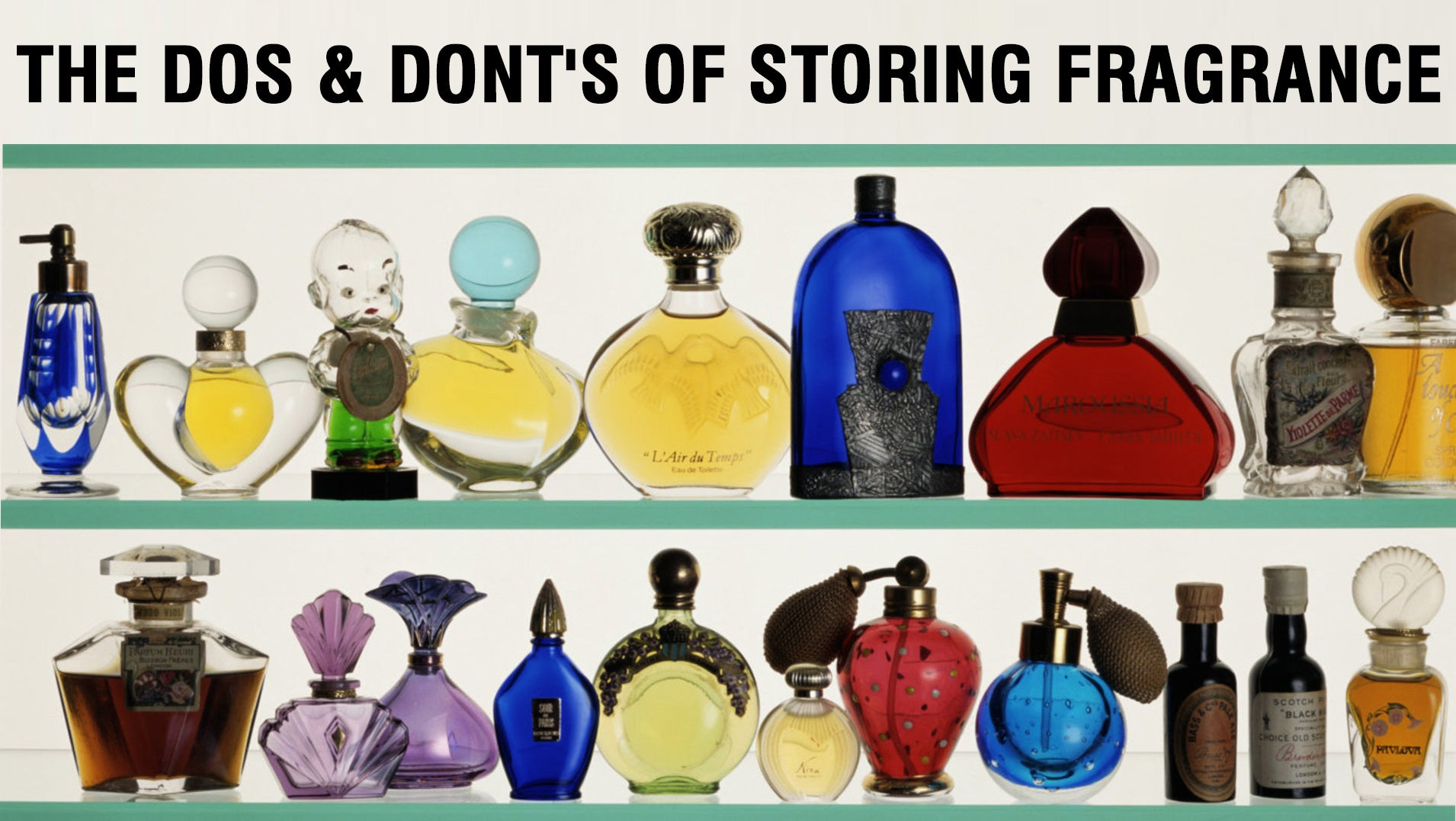 10 Dos and Donts of Storing Perfume