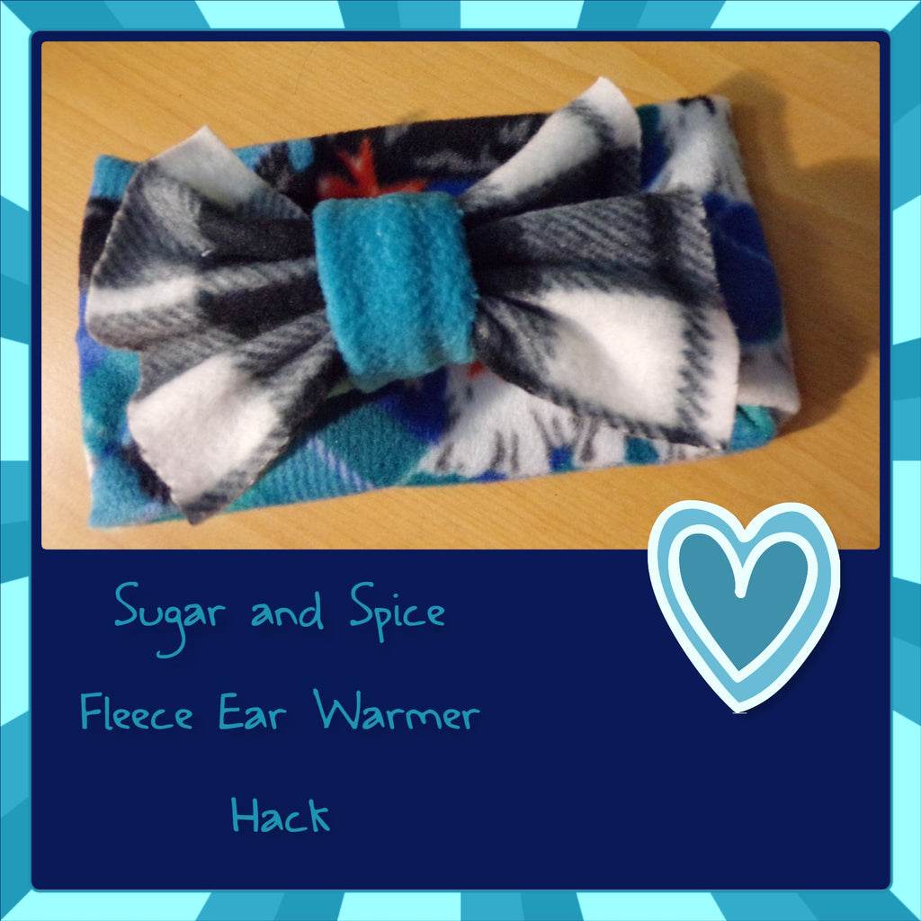 Fleece Ear Warmers- Sugar and Spice Hack