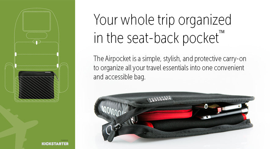 Your whole trip organized in the seat-back pocket. The Airpocket.