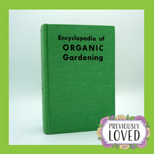 Encyclopedia of Organic Gardening by J.I Rodale