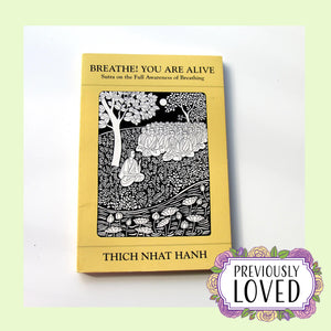 Breathe! You Are Alive by Thich Nhat Hanh