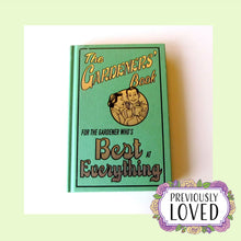 The Gardeners' Book: For the Gardener Who's Best at Everything by Diana Craig