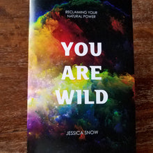 """You Are Wild"" Meditation Guide"