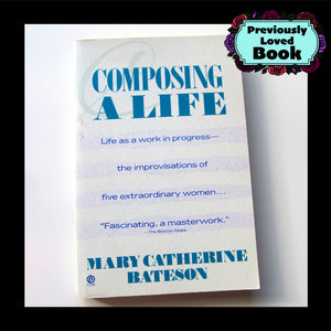 Composing a Life by Mary Catherine Bateson